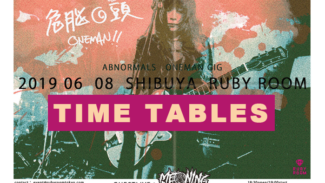 2019/6/8(sat)at 渋谷RUBY ROOM [TIME TABLES]