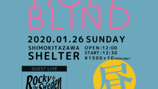 2020/1/26(日)@下北沢SHELTER ABNORMALS PRESENTS【HOLY BLIND】