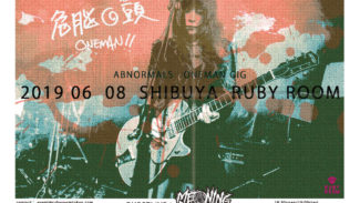 【SOLD OUT】2019 06 08 ABNORMALS ONEMAN GIG @渋谷RUBYROOM